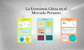 La economia china en el Perú