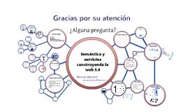 Semántica y servicios construyendo la web 3.0