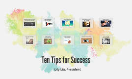 Ten Tips for Success