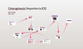 Osteogénesis Imperfecta (OI)