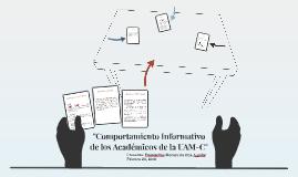 Comportamiento informativo de los académicos de la UAM-C