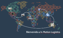 Bienvenido a In Motion Logistics