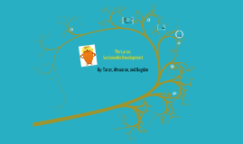 Copy of The Lorax : Sustainable Development