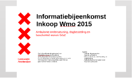 Informatiebijeenkomst inkoop Wmo 2015