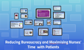 Reducing bureaucracy and maximisung nursing time