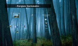 - Parques Nacionales -