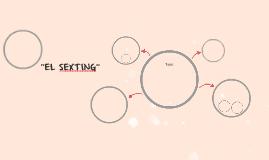 """""""EL SEXTING"""""""