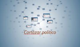 Cortazar político