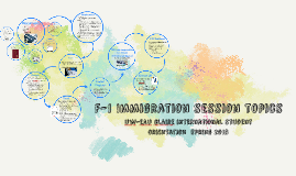 F-1 Immigration Session