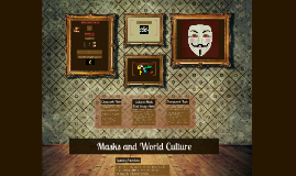 Masks and World Culture