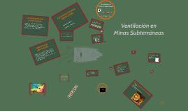 Ventilación en Minas Subterraneas