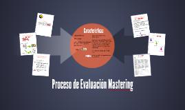 Proceso de Evaluacin Mastering