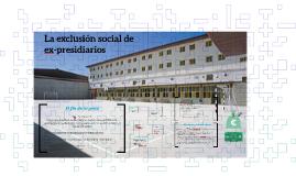 Exclusión social de ex-presidiarios