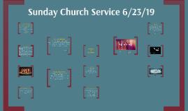 Sunday Church Service 6/23/19
