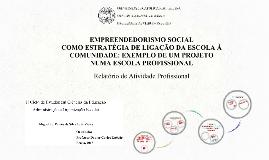 Empreendedorismo Social como estratégia de ligação da escola à comunidade: exemplo de um projeto numa escola profissional