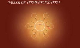 TALLER DE TERMINOS ICOTERM