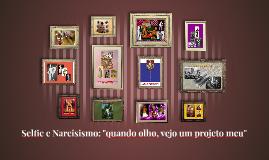 """Copy of Copy of Selfie e Narcisismo: """"quando olho, vejo um projeto meu"""""""