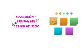 ADQUISICIÓN Y PÉRDIDA DEL ESTADO DE SOCIO