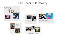 The Colors Of Reality