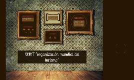 """Copy of OMT """"organización mundial del turismo"""""""