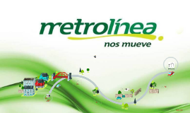 Metrolínea: funciones y disfunciones del SITMUn análisis a