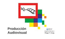 Producción Audiovisual - 3 TIPS