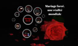Mariage forcé, une réalité mondiale