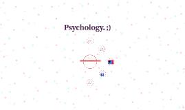 Physchology. ;)