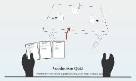 Voodooism Quiz
