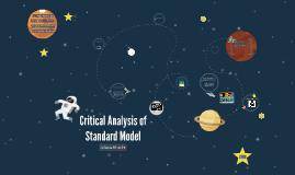 Critical Analysis of Standard Model