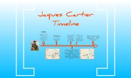 Copy of Jacques Cartier Timeline by Michaella Ko on Prezi