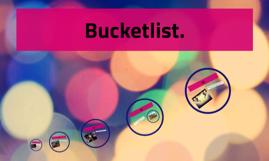Bucketlist.