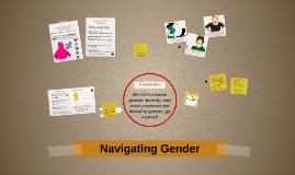 Navigating Gender