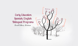 Early Education Spanish/English Bilingual Programs