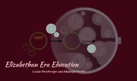 Elizabethan Era Education