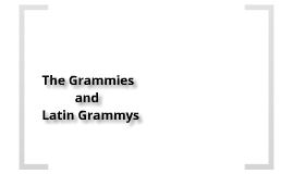 The Grammys and Latin Grammies