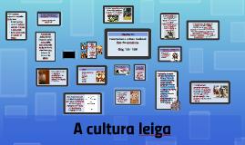A cultura leiga