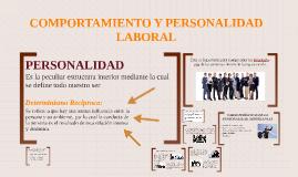 COMPORTAMIENTO Y PERSONALIDAD LABORAL