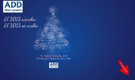 Xmas 2013 - ADD Work Systems