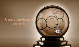 Usos y servicios de Internet.