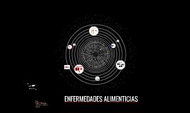 ENFERMEDADES ALIMENTICIAS