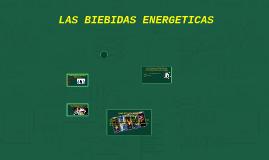 EL MAL USO DE LAS BIEBIDAS ENERGETICAS