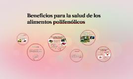 Beneficios para la salud de los alimentos polifenólicos