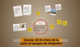 Grecia: del crisis de la polis al apogeo de Alejandro
