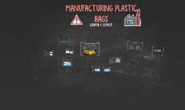 MANUFACTURING PLASTIC BAGS