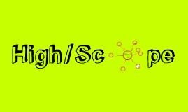 Copy of Copy of Copy of High Scope