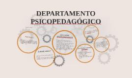 Copy of DEPARTAMENTO PSICOPEDAGÓGICO