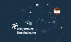 Writing Boot Camp: Elaboration Strategies