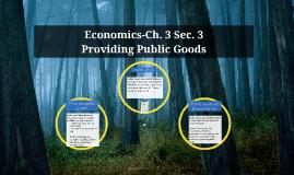 3.3 Providing Public Goods