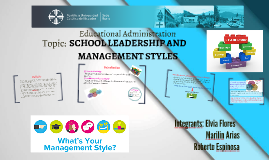 SCHOOL LEADERSHIP AND MANAGEMENT STYLES